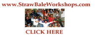 "www.StrawBaleWorkshops.com  ""So much more than a workshop!"""